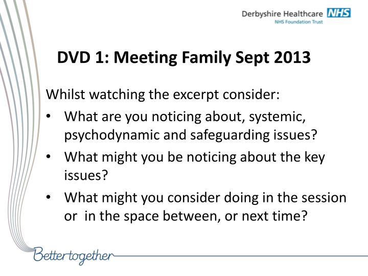 DVD 1: Meeting Family Sept 2013