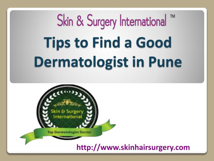 tips to find a good dermatologist in pune n.