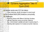 dynamic aggregation take iii dyni leag