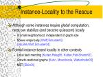 instance locality to the rescue