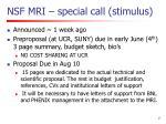 nsf mri special call stimulus