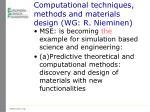 computational techniques methods and materials design wg r nieminen