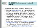 matseec mission assessment and advice