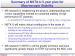 summary of nstx u 5 y ear plan for macroscopic stability