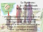 le botswana le north south water carrier project