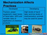 mechanization affects practices