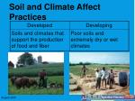 soil and climate affect practices