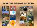name the field of economy