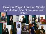 baroness morgan education minister and students from stoke newington school