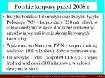 polskie korpusy przed 2008 r