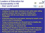 leaders of education for sustainability in he their world cont d