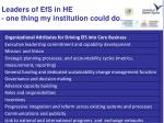 leaders of efs in he one thing my institution could do
