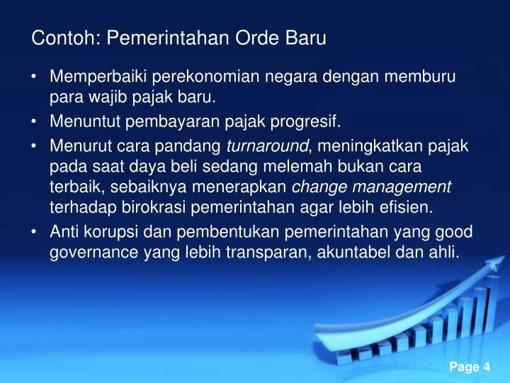 Contoh: Pemerintahan Orde Baru