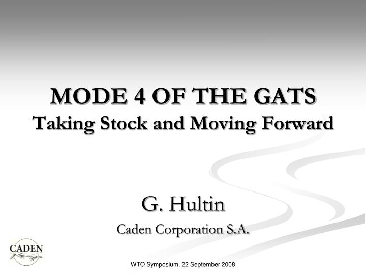 mode 4 of the gats taking stock and moving forward n.