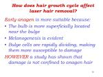 how does hair growth cycle affect laser hair removal