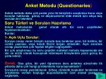 anket metodu questionaries