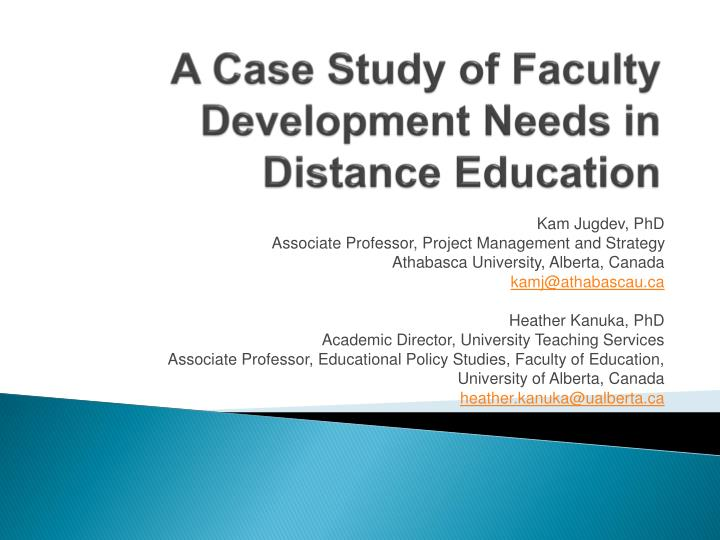 a case study of faculty development needs in distance education n.