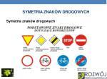 symetria znak w drogowych