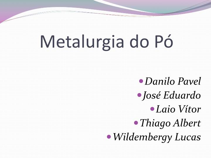 metalurgia do p n.