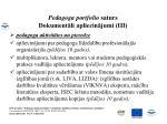 pedagoga portfolio saturs dokument li apliecin jumi iii