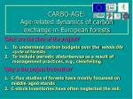 carbo age age related dynamics of carbon exchange in european forests