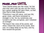 praise pray until3