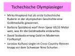 tschechische olympiasieger