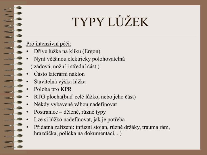 TYPY LŮŽEK