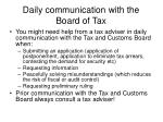 daily communication with the board of tax