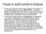 fiscal or audit control in estonia