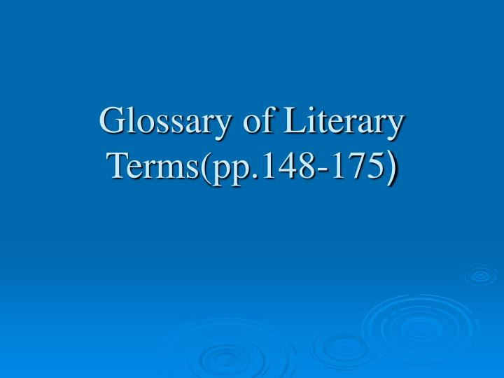 glossary of literary terms pp 148 175 n.