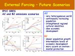 external forcing future scenarios