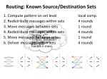 routing known source destination sets