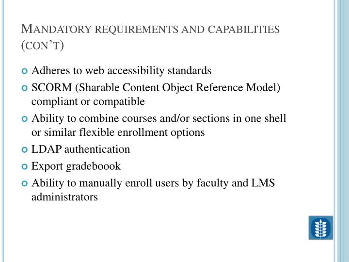 Mandatory requirements and