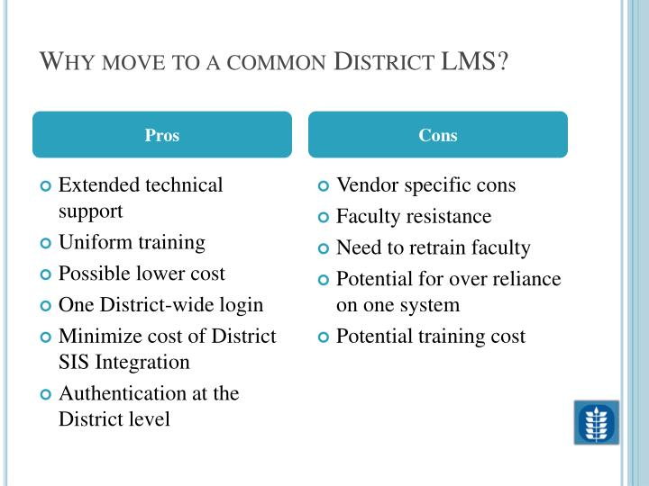 Why move to a common District LMS?