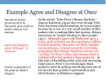 example agree and disagree at once