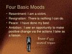four basic moods