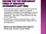 describe the two predominant forms of democratic governments left side