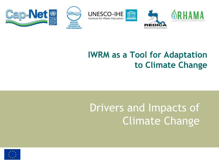 iwrm as a tool for adaptation to climate change n.