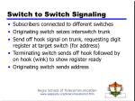 switch to switch signaling