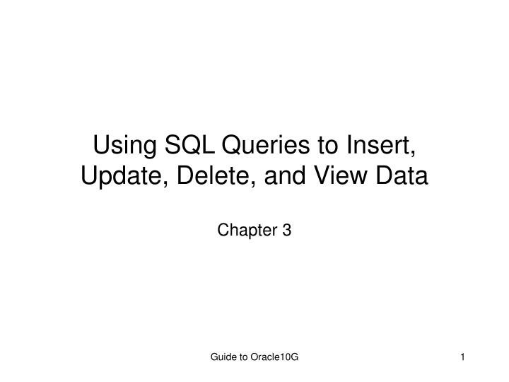 using sql queries to insert update delete and view data n.