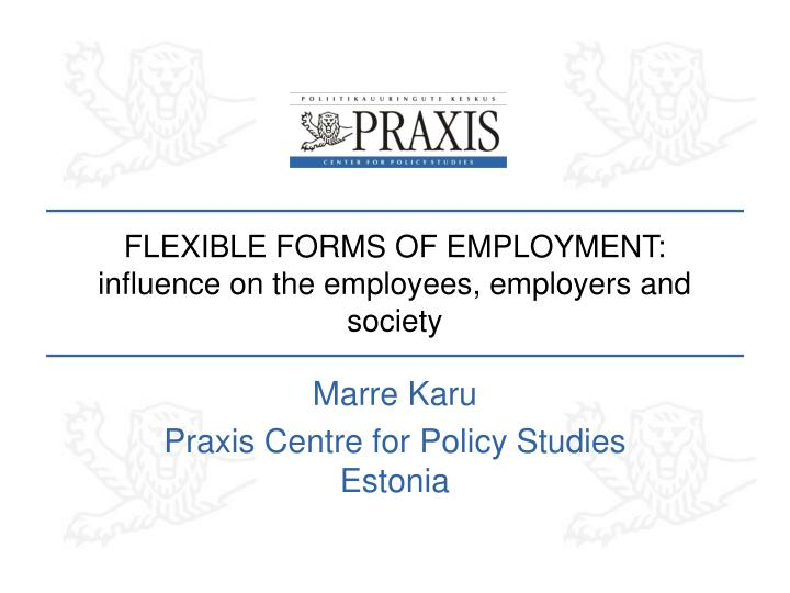 flexible forms of employment influence on the employees employers and society n.