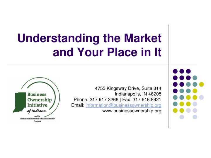 understanding the market and your place in it n.
