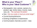 what is your place who is your ideal customer6