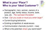 what is your place who is your ideal customer7