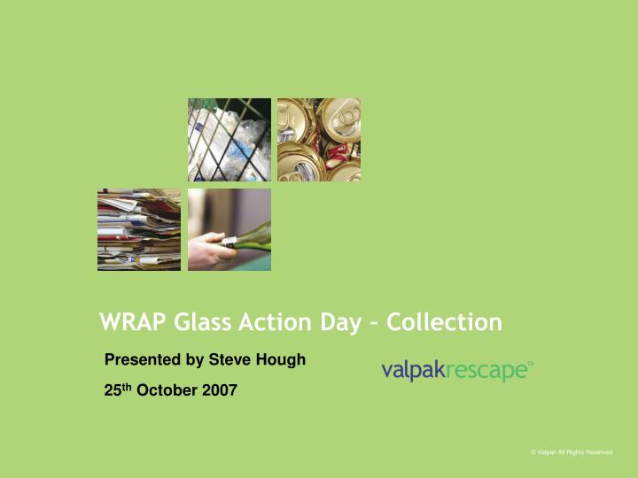 wrap glass action day collection n.