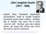 john langshav austin 1911 1960