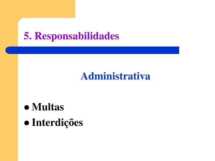 5. Responsabilidades