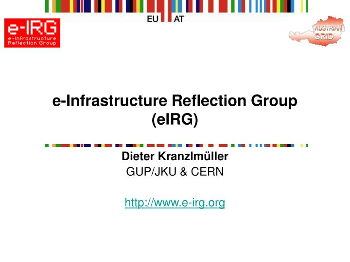 e infrastructure reflection group eirg n.