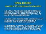 open access egy p lda az ict k lehet s geire s az ig nyekre